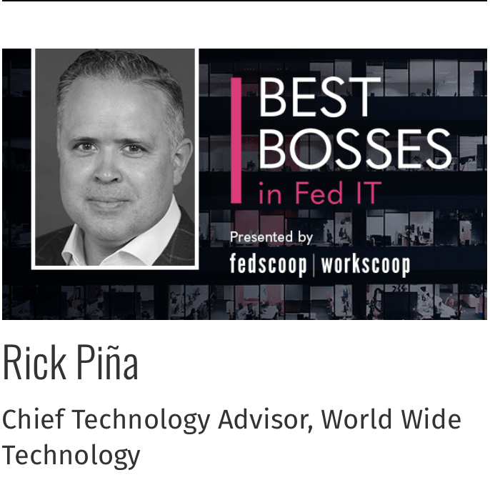 Rick Piña, Best Bosses in Fed IT