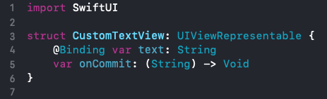 CustomTextView struct code with text and onCommit variables
