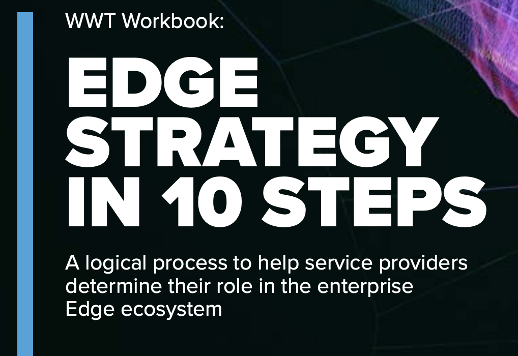 Develop your edge strategy.