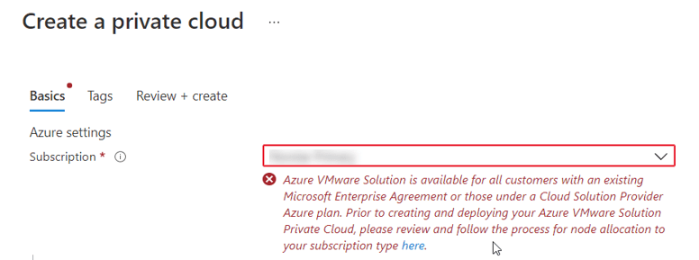 Users will receive an error message when deploying AVS if they do not have a subscription associated with a Microsoft Enterprise Agreement, Cloud Solution Provider or WWT.
